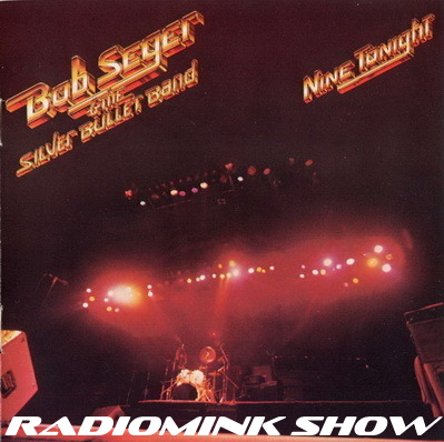 bob-seger-nine-tonight-radiomink